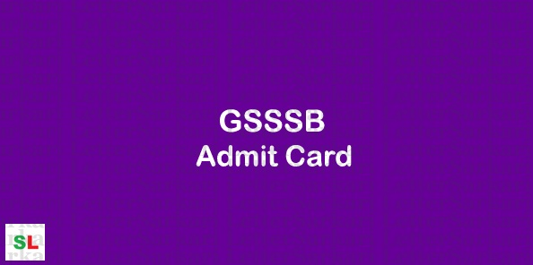 GSSSB Work Assistant Admit Card 2019