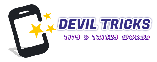 Deviltricks.com - Welcome To Tips & Tricks World