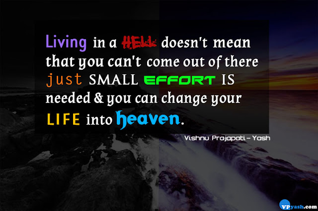change your life into heaven life quotes