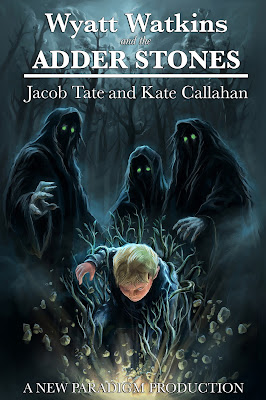 [Review] WYATT WATKINS AND THE ADDER STONES by Jacob Tate & Kate Callahan @YABoundToursPR