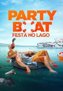 Party Boat: Festa no Lago - HDRip Dublado