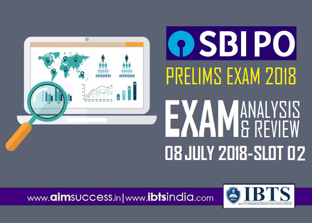 SBI PO Prelims Exam Analysis 8th July 2018 2nd Slot