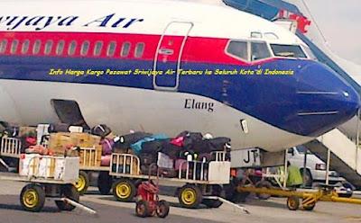 Info Terbaru Tarif Cargo Sriwijaya Air ke Berbagai Kota di Indonesia