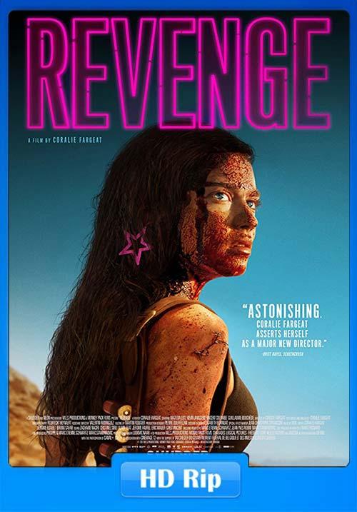 Revenge 2017 720p WEB-DL | 480p 300MB | 100MB HEVC Poster