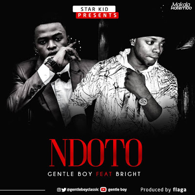 Gentle Boy Ft Bright - Ndoto