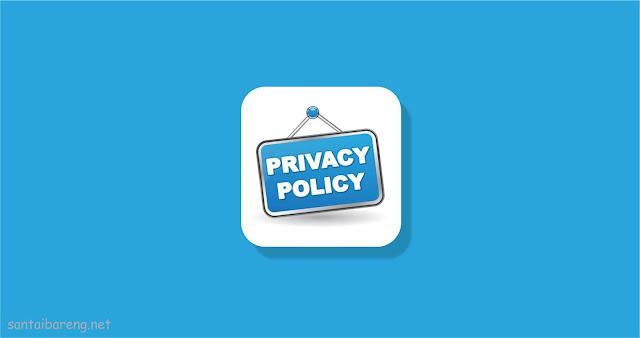Cara Mudah dan Cepat Membuat Privacy Policy di Blog