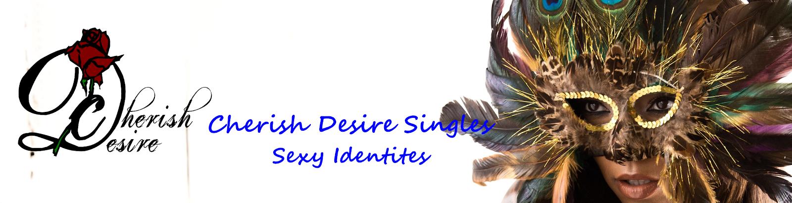 Cherish Desire Singles Sexy Identities, Max D, erotica
