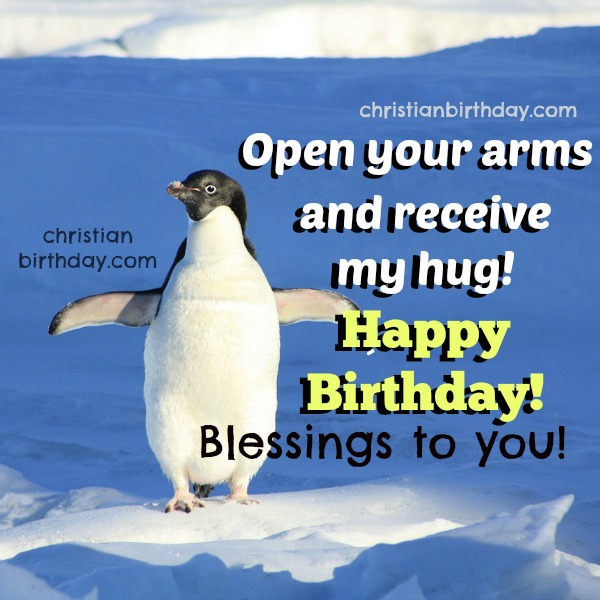 Free christian card for son, man, children, free image with funny penguin, blessings, happy birthday to you. Mery Bracho birthday cards.