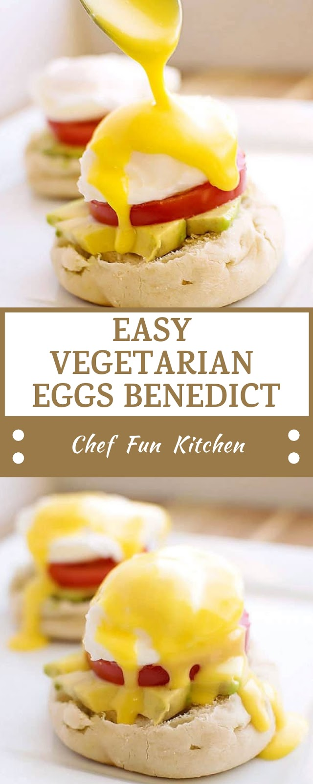 EASY VEGETARIAN EGGS BENEDICT