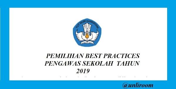 PEMILIHAN BEST PRACTICES PENGAWAS SEKOLAH  TAHUN 2019