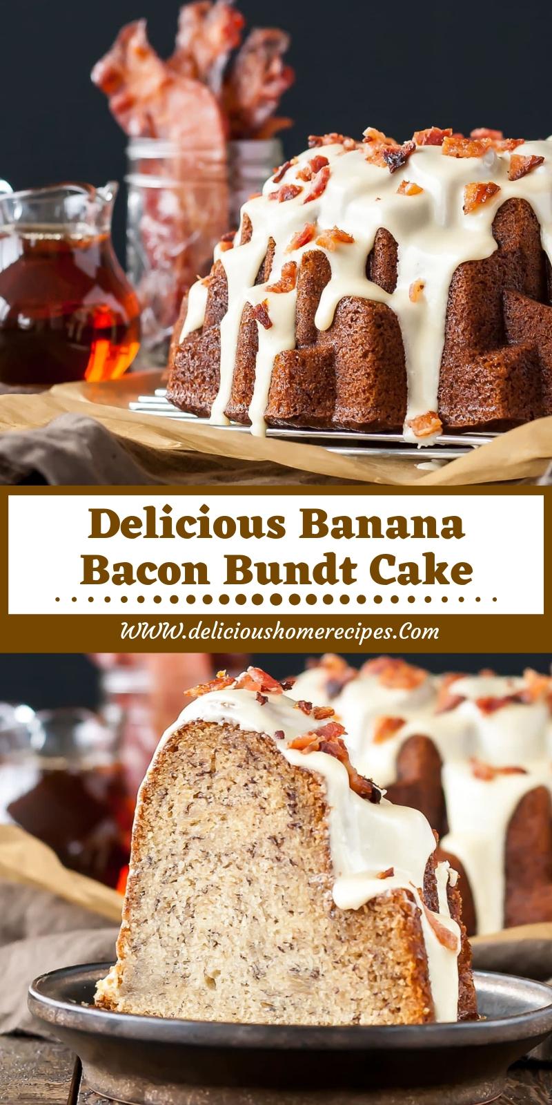 Delicious Banana Bacon Bundt Cake