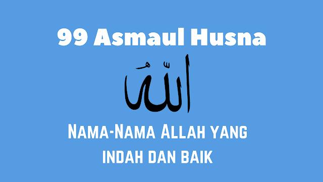 Khasiat Mengamalkan Doa Asmaul Husna