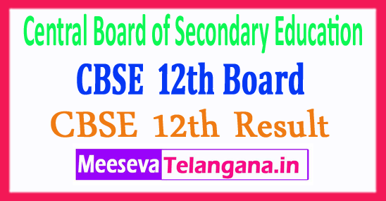 Central Board of Secondary Education CBSE 12th Result 2018