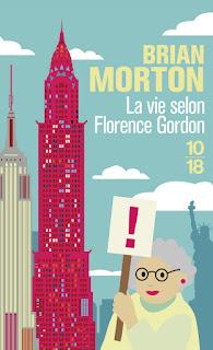 La vie selon Florence Gordon – Brian Morton