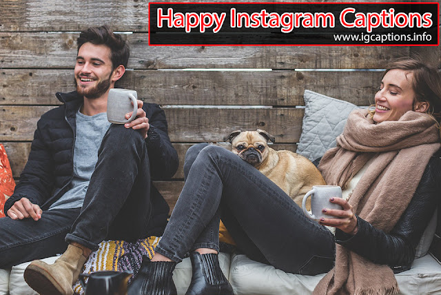 Adorable Happy Instagram Captions