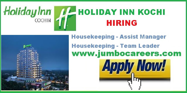 Holiday Inn Cochin Urgently Hiring Housekeeping Staffs