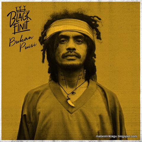 Lirik Black Finit Bukan Puisi