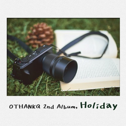OTHANKQ – Holiday