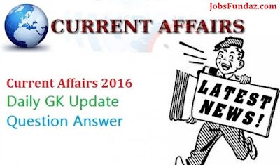 Current Affairs Quiz for NDA, CDS, AFCAT 2016