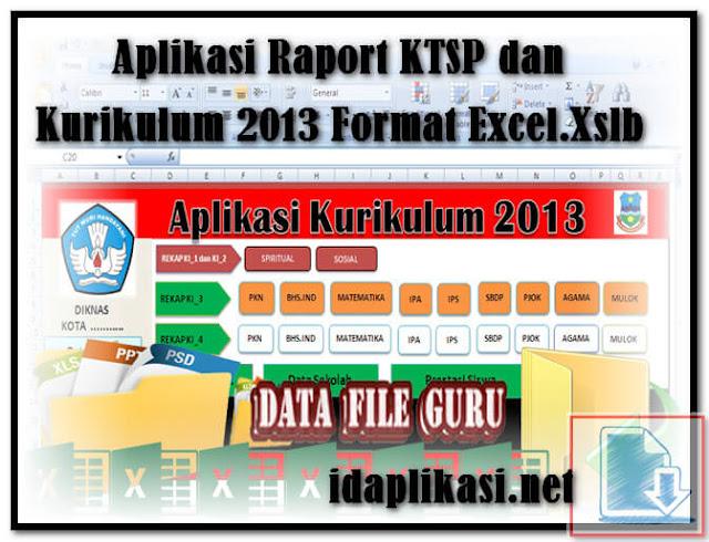 Aplikasi Raport KTSP dan Kurikulum 2013 Format Excel.Xslb