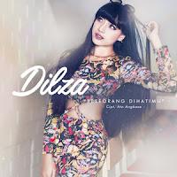 Lirik Lagu Dilza - Seseorang Dihatimu