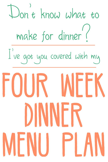 4 Week Dinner Menu Plan