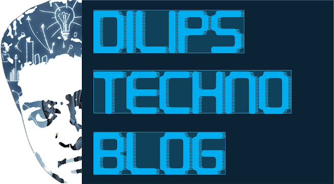 Dilips Techno Blog