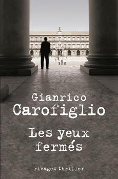 Les yeux fermés) di Gianrico Carofiglio