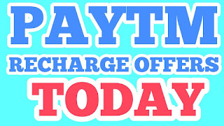 Paytm Recharge Offer Today,Paytm cashback offers today
