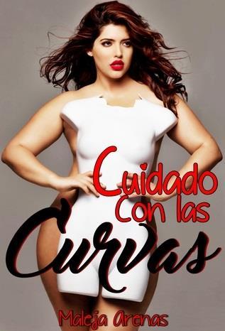 Cuidado con las curvas - Maleja Arenas