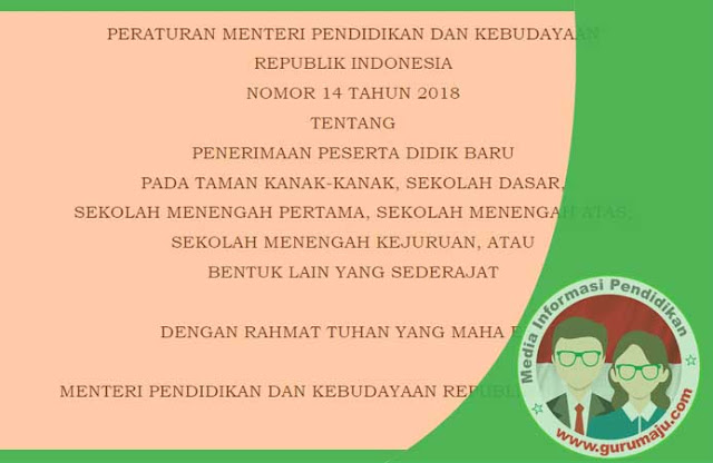 Permendikbud Nomor 14 Tahun 2018 Tentang PPDB TK SD SMP SMA SMK