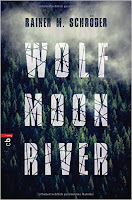 https://www.goodreads.com/book/show/30340942-wolf-moon-river?ac=1&from_search=true