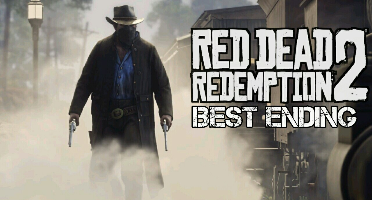 Red Dead Redemption 2 here's how to get the best happy ending
