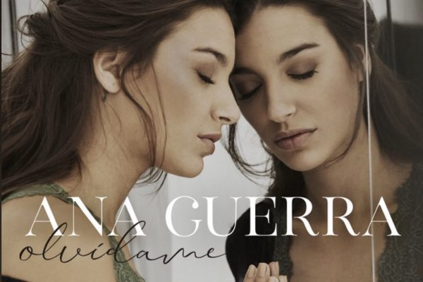"""Ana Guerra presenta  """"Olvídame"""", su primer bolero de la mano de """"Reflexión"""" su primer trabajo discográfico"""