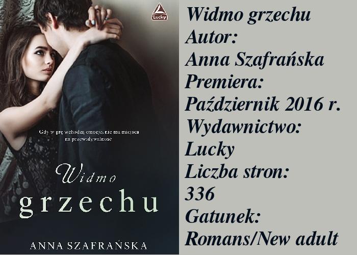 """Debiutancka powieść Anny Szafrańskiej """"Widmo grzechu"""", tę książkę pokochały już liczne grupy kobiet, ale czy ja się w niej odnalazłam?"""