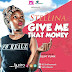 New AUDIO | Stellina - Give Me That Money | Download
