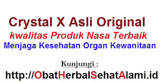 Agen jual khasiat CRYSTAL X ASLI original produk NASA obat kesehatan kewanitaan