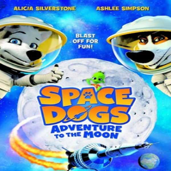 Space Dogs Adventure to the Moon, Film Space Dogs Adventure to the Moon, Space Dogs Adventure to the Moon Synopsis, Space Dogs Adventure to the Moon Trailer, Space Dogs Adventure to the Moon Review, Download Poter Space Dogs Adventure to the Moon 2016
