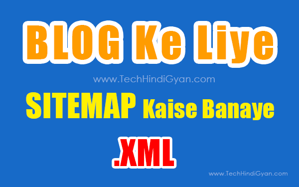 Website/Blog Ke Liye Sitemap Kaise Banaye | How To Create Sitemap For Websites Or Blogs