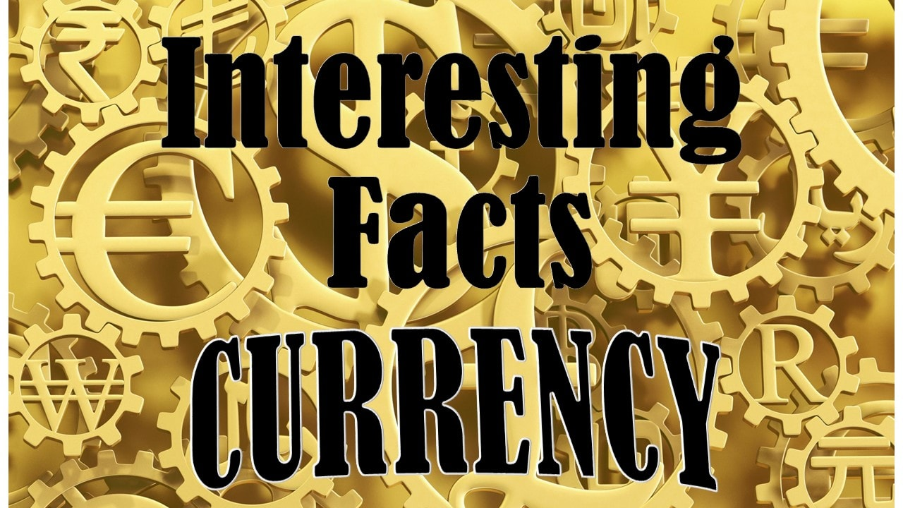 [VIDEO] Interesting Facts About Currency