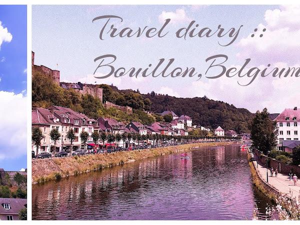 Travel diary :: Bouillon