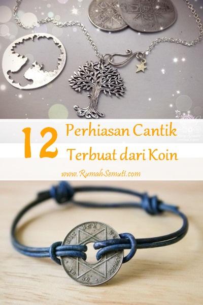 12 Perhiasan Cantik Terbuat dari Uang Koin