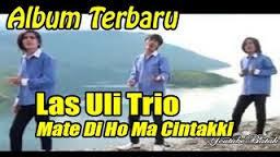 Las Uli Trio - Mate Di Ho Cintaki Lirik Batak