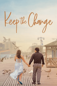 Keep the Change (2017) Movie (English) 1080p BluRay