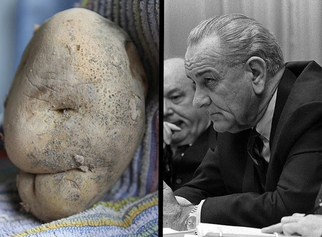 A potato and president LBJ. It makes good toast. marchmatron.com