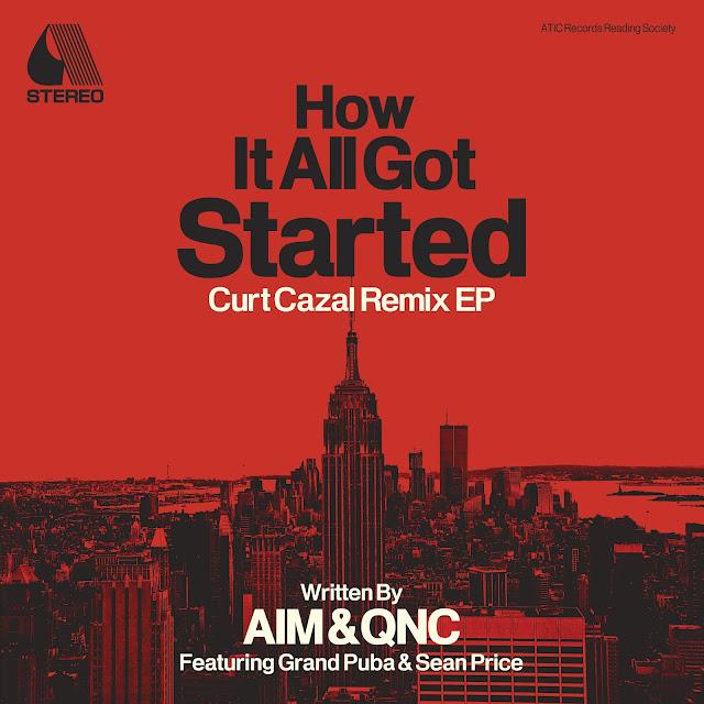 Aim & QNC 'How It All Got Started' (Curt Cazal Remix) EP