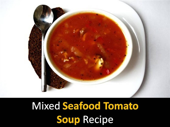 Healthy and Delicious Mixed Seafood Tomato Soup Recipe