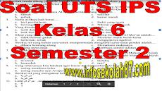 Soal UTS IPS Kelas 6 Semester 2