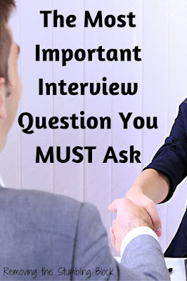 The Most Important Interview Question You Must Ask; Removing the Stumbling Block