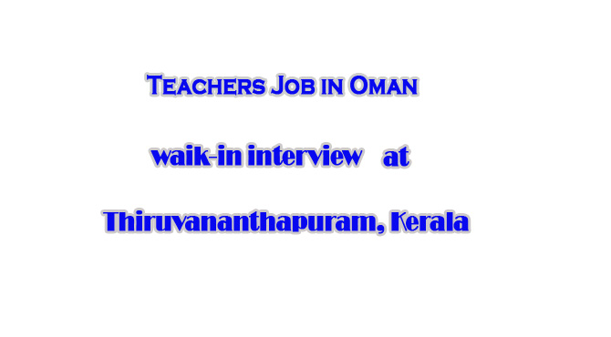Teachers job in oman |waik-in interview by birla world school
